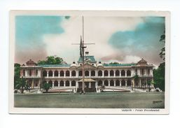 Indochine Vietnam Cochinchine Saigon Palais Présidentiel CP Un Peu Vrillée Ecrite Colonies Françaises Bien - Vietnam