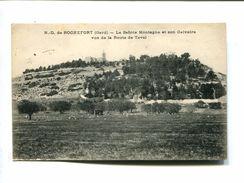 CP - NOTRE DAME DE ROHEFORT (30) LA SAINTE MONTAGNE ET SON CALVAIRE VUS DE LA ROUTE DE TAVEL - Rochefort-du-Gard