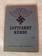 Luftfahrtkunde Fascicule N°3 (1944) - 5. Guerres Mondiales