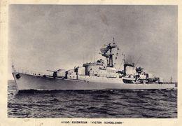 Marine Militaire Francais   -   'Victor Schoelcher'  -  Aviso Escorteur  -   CP - Guerra