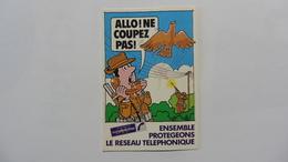 Calendrier Publicitaire  Chasseur ; Ne Coupez Pas ! - Libri, Riviste & Cataloghi