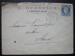 1875 Fresnes (Nord) H Dugnolle Grains Articles De Brasserie Lettre Pour Laurent Frères Malteurs à Arras (pas De Calais) - Marcophilie (Lettres)