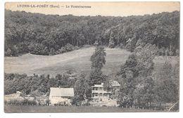 27 - LYONS LA FORÊT - La Fontaineresse - 1916 - Lyons-la-Forêt