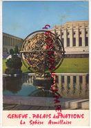 SUISSE -GENEVE - PALAIS DES NATIONS - LA SPERE ARMILLAIRE -1977 - GE Geneva