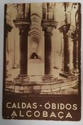 CALDAS - OBIDOS - ALCOBAÇA - ROTEIROS - Boeken, Tijdschriften, Stripverhalen
