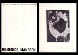 Catalogo Mostra DOMENICO MANFREDI. Centro Artistico La Galassia - Milano Dal 15 Maggio 1975 + Dedica E Firma - Arte, Architettura