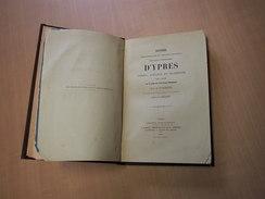 Ieper - Ypres / Histoire Administrative Et Constituionelle Des Villes Et Chatellenies  D'Ypres - Livres, BD, Revues