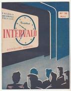Magazine * Portugal * Intervalo * 1955 * Nº26 * 16 Pages - Livres, BD, Revues