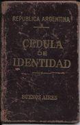 CEDULA DE IDENTIDAD REPUBLICA ARGENTINA EMITIDA EN 1950 DE MUJER CASADA NACIDA EN 1912 EN BUENOS AIRES - Documents Historiques