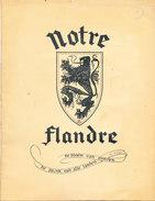 Livret NOTRE FLANDRE De 1953 Complet Comprenant 24 Pages Imprimerie BAILLY * J KLAAS - Livres, BD, Revues