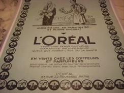 ANCIENNE PUBLICITE  VOTRE COIFFEUR 60 ANS ET PARAITRE 30 ANS L OREAL 1927 - Perfume & Beauty