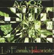 La FAMILIA ISKARIOTE - Amor Apaleao - CD - SKA REGGAE - Reggae