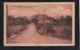CPA - CHATEAUNEUF-la-FORET - Pont Sur La Combade - Circulé En 1933 (Lot 331) - Chateauneuf La Foret
