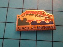 Pin1216a Pin's Pins / Rare Et De Belle Qualité !!! LA POSTE / RIVIERE PONT VILLAGE ROQUEBRUNE - Mail Services