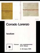 Catalogo/brochure Mostra CORRADO LORENZO Tessiture. Vismara Arte Contemporanea - Milano Dal 3 Marzo 1976 - Arte, Architettura