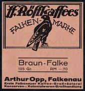 A7151 - Alte Werbung - Etikett Röstkaffee Falken Marke - Braun Falke - Presiangabe - Arthur Opp Falkenau - Etiketten