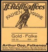 A7152 - Alte Werbung - Etikett Röstkaffee Falken Marke - Gold Falke - Presiangabe - Arthur Opp Falkenau - Etiketten