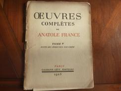 ART NOUVEAU CURIOSA CARLEGLE ROUBILLE OEUVRES COMPLETES ANATOLE FRANCE 30 SUITES SUR PAPIER CHINE 1925 - Colecciones