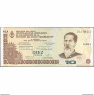 TWN - ARGENTINA S-NEW - 10 Pesos 2001 Provincia Del Chaco - Redemption 12.4.2003 UNC - Argentina