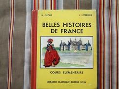 BELLES HISTOIRES DE FRANCE R. Ozouf L. Leterrier  CE  BELIN Illustrateur GIFFEY - 6-12 Ans