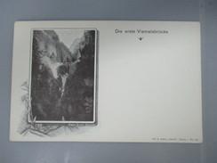 CPA  SUISSE DIE ERSTE VIAMALABRUCKE - VS Valais