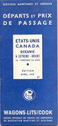 Service Maritimes Et Aeriens  - Départs & Prix De Passage - Etats Unis Canada - Wagons Lits - Cook 1939 - World