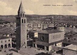 CARBONIA -PIAZZA ROMA E VEDUTA PARZIALE  VG AUTENTICA 100% - Cagliari