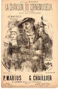 Partition - La Chanson Du Cornemuseux - Chantée Par Desroches - Paroles De P. Marius - Musique De G. Chaillier - - Noten & Partituren