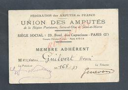MILITARIA CARTE UNION DES AMPUTÉS MILITAIRE DE FRANCE PARIS Bl DES CAPUCINES DE Mr GUILVERT HENRI 1933/34/35/36/37/38 : - Cartes