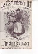 PARTITION MUSIQUE - PARIS - MONTMARTRE - ARISTIDE BRUANT - La Cantinière Du 113e - Libri Di Canti