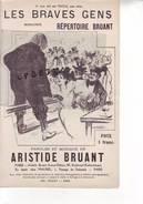PARTITION MUSIQUE - 75 - PARIS 18e - MONTMARTRE - ARISTIDE BRUANT - Les Braves Gens - Libri Di Canti