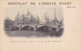 CPA Chocolat De L'abbaye D'Igny, Exposition Universelle De 1900, Vue Prise Du Pont Alexandre III (pk39146) - Autres Communes