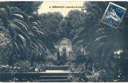 CPA N°9537 - BERARD - JARDIN PUBLIC + JOLI TIMBRE REPUBLIQUE FRANCAISE POSTES ALGERIE - Otras Ciudades