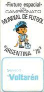 78832 ARGENTINA BUENOS AIRES SOCCER FUTBOL FIXTURE ESPACIAL DEL CAMPEONATO MUNDIAL 1978 NO POSTAL POSTCARD - Fútbol