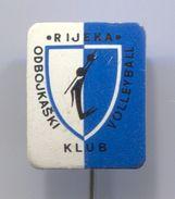 Volleyball, Pallavolo - OK RIJEKA, Croatia, Vintage Pin Badge, Abzeichen - Volleyball