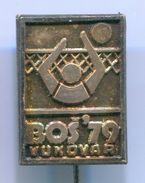 Volleyball, Pallavolo - BOŠ / Balkan Championship 1979. Vukovar Croatia, Vintage Pin Badge, Abzeichen - Volleyball