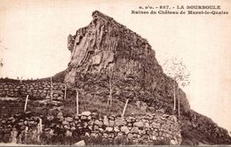 LA BOURBOULE RUINES DU CHATEAU DE MURAT LE QUAIRE - La Bourboule