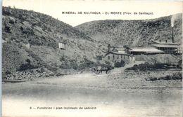 AMERIQUE -- CHILIE --  Mineral De NALTAGUA - El Monte ( Pro. De Santiago - Chili