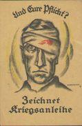 Und Eure Pflicht, Zeichne Kriegsanleihe, Feld-Postkarte, Militär, Propaganda, Deutsches Reich, Weltkrieg 1914-18 - Guerra 1914-18