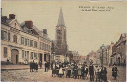 60   Fresnoy Le Grand La Grande Place - Andere Gemeenten