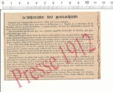 Presse 1912 Origine Du Macaroni Pâtes Italiennes Cicho Roi Frédéric II De Souabe Jovanella Di Canzio  216PF3 - Old Paper