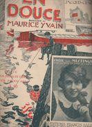 Partition Grand Format  En Douce (Willemetz Et Maurice Yvain) Crée Par MISTINGUETT 1922 (ill R De Valerio) (MPA D  007) - Partitions Musicales Anciennes
