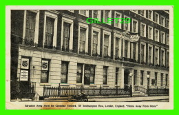 """LONDON, UK - SALVATION ARMY HOTEL FOR CANADIAN SOLDIERS - """"HOME AWAY FROM HOME"""" - - London"""
