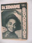 La Semaine Radiophonique N°33 > 14.8.1949 > Moune De Rivel, Jean Jacques Sibon, Programmes De France & étranger 26 Pages - Livres, BD, Revues