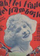 Partition Grand Format  : Ah Les Fraises Et Les Framboises (chantée Par Pysisys) 1926 (MPA D 009) - Partitions Musicales Anciennes
