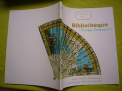 Catalogue  Vente De La Bibliothèque Philippe Zoummeroff à Drouot 2005 - Documentos Antiguos