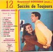 45 TOURS RAYMOND BOISSERIE TRIANON ETS 4404 12 SUCCES DE TOUJOURS - Instrumental