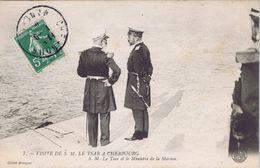 50 - Cherbourg (Manche) - Visite De S. M. Le Tsar - S. M. Le Tsar Et Le Ministre De La Marine - Cherbourg