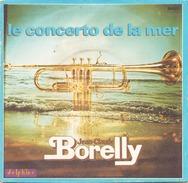 45 TOURS JEAN CLAUDE BORELLY DELPHINE 64023 LE CONCERTO DE LA MER / AMOUR DE SABLE - Instrumental