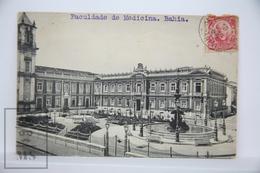 Old Postcard Brasil - Bresil, Facultade De Medicina. Bahia - Posted 1910 - Brasil